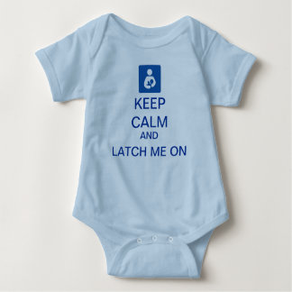Keep Calm and Latch On baby bodysuit