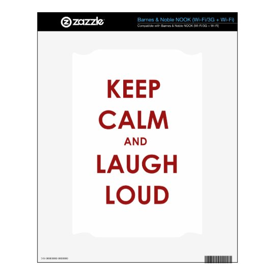 Keep Calm and Laugh Loud Skin For The NOOK
