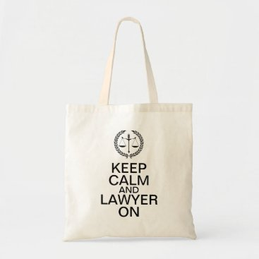 Keep Calm and Lawyer On Tote Bag