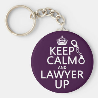 Keep Calm and Lawyer Up (any color) Basic Round Button Keychain