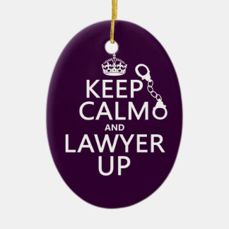 Keep Calm and Lawyer Up (any color) Ceramic Ornament