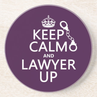 Keep Calm and Lawyer Up (any color) Drink Coaster