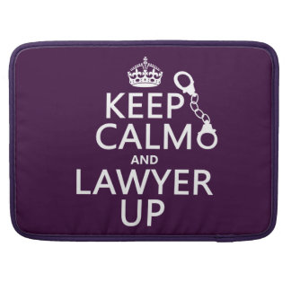 Keep Calm and Lawyer Up (any color) MacBook Pro Sleeve