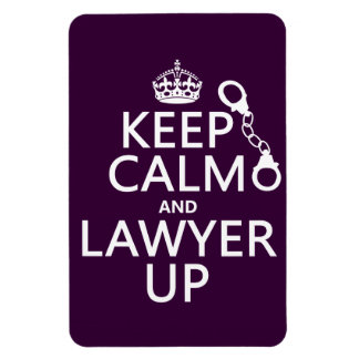 Keep Calm and Lawyer Up (any color) Magnet