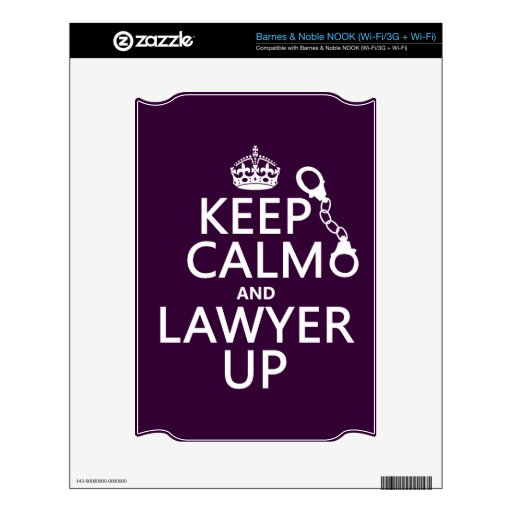 Keep Calm and Lawyer Up (any color) Skins For The NOOK