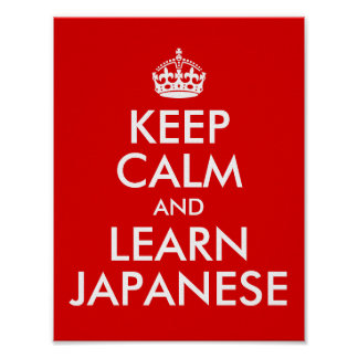 Keep Calm and Learn Japanese Poster
