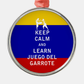 Keep Calm and Learn Juego del Garrote Metal Ornament