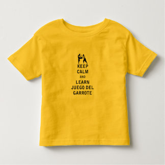 Keep Calm and Learn Juego del Garrote Toddler T-shirt