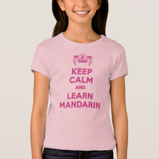 Keep Calm and Learn Mandarin Girls Shirt