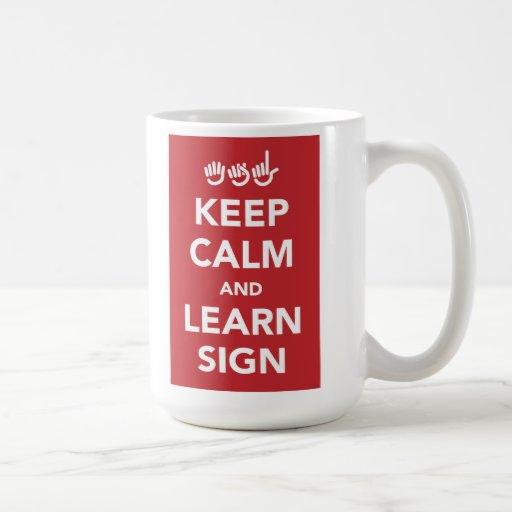 Keep calm and learn sign mug.