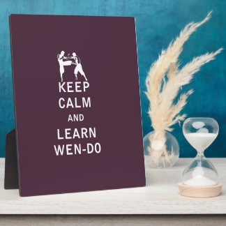 Keep Calm and Learn Wen-Do Photo Plaques