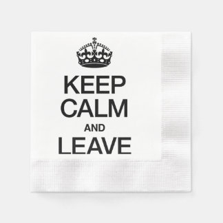 KEEP CALM AND LEAVE COINED COCKTAIL NAPKIN