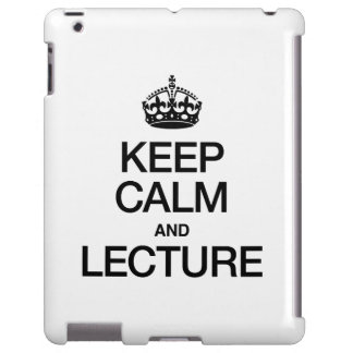 KEEP CALM AND LECTURE