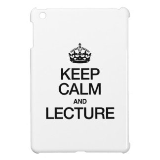 KEEP CALM AND LECTURE COVER FOR THE iPad MINI