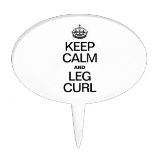 KEEP CALM AND LEG CURL CAKE TOPPERS