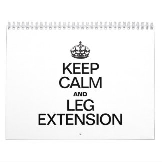 KEEP CALM AND LEG EXTENSION CALENDAR