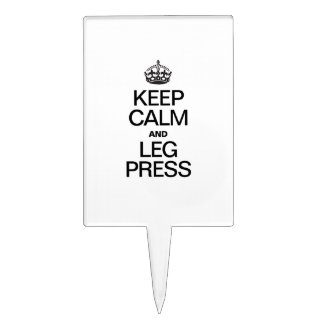 KEEP CALM AND LEG PRESS CAKE TOPPERS