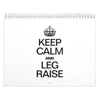 KEEP CALM AND LEG RAISE CALENDAR