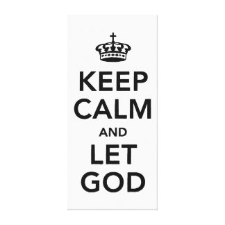 Keep Calm and Let God Canvas Print