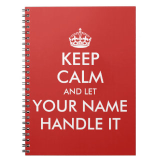 Keep calm and let handle it custom notebook