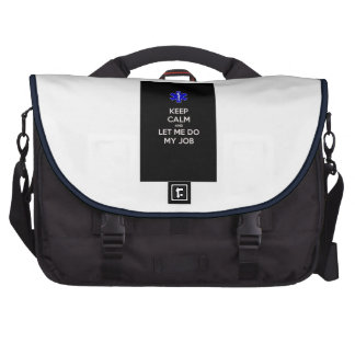 Keep calm and let me do my job (emt/paramedic) commuter bags