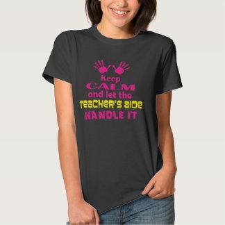 Keep Calm and Let the Teacher's Aide Handle It Tee Shirt