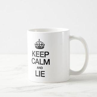KEEP CALM AND LIE CLASSIC WHITE COFFEE MUG