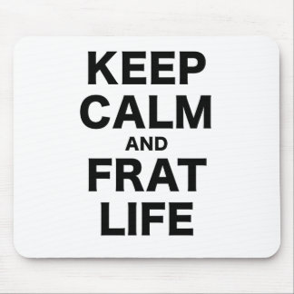 Keep Calm and Life Mouse Pad