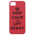 Keep Calm and Lift Heavy iPhone 5 Cases