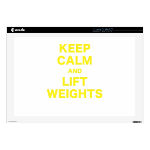 """Keep Calm and Lift Weights 17"""" Laptop Skin"""