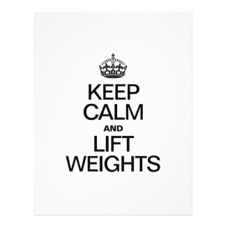 """KEEP CALM AND LIFT WEIGHTS 8.5"""" X 11"""" FLYER"""