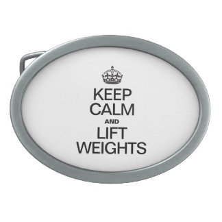 KEEP CALM AND LIFT WEIGHTS BELT BUCKLES