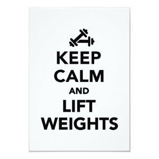 """Keep calm and lift weights Bodybuilding 3.5"""" X 5"""" Invitation Card"""