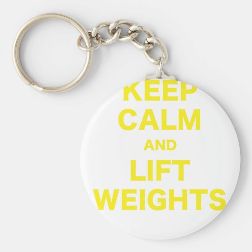 Keep Calm and Lift Weights Keychain