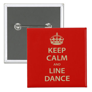 Keep Calm and Line Dance 2 Inch Square Button