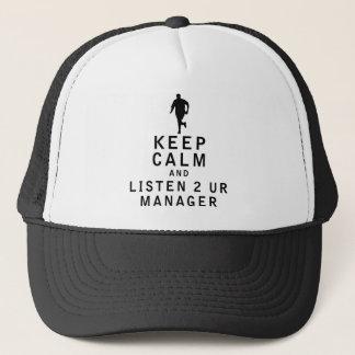 Keep Calm and Listen 2 UR Manager Trucker Hat