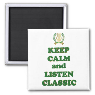 Keep calm and listen classic magnet
