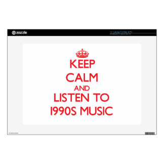 Keep calm and listen to 1990S MUSIC Laptop Decal