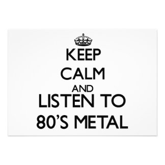 Keep calm and listen to 80'S METAL Personalized Invitation