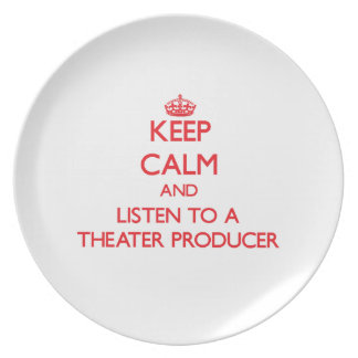 Keep Calm and Listen to a aater Producer Party Plates