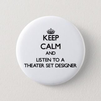 Keep Calm and Listen to a aater Set Designer Pinback Button