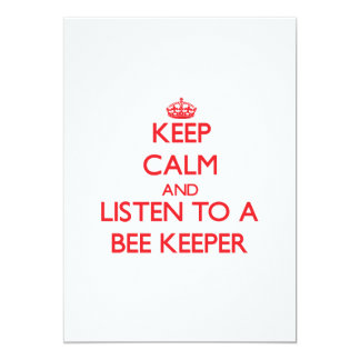 """Keep Calm and Listen to a Bee Keeper 5"""" X 7"""" Invitation Card"""