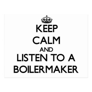 Keep Calm and Listen to a Boilermaker Postcard
