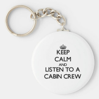 Keep Calm and Listen to a Cabin Crew Keychain