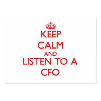 Keep Calm and Listen to a Cfo Business Card Templates
