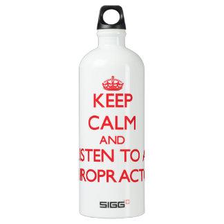Keep Calm and Listen to a Chiropractor SIGG Traveler 1.0L Water Bottle