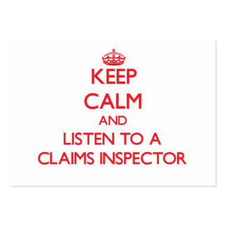 Keep Calm and Listen to a Claims Inspector Business Card Template