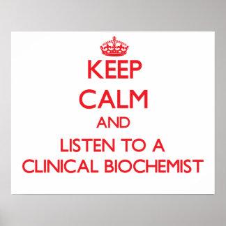 Keep Calm and Listen to a Clinical Biochemist Print