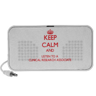 Keep Calm and Listen to a Clinical Research Associ Mp3 Speaker