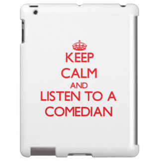 Keep Calm and Listen to a Comedian